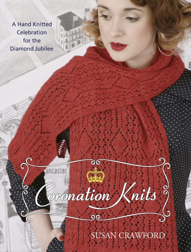 Coronation Knits - A Hand Knitted Celebration for the Diamond Jubilee Susan Crawford Arbour House Publishing Ltdm 2012 ISBN 978-0957228603