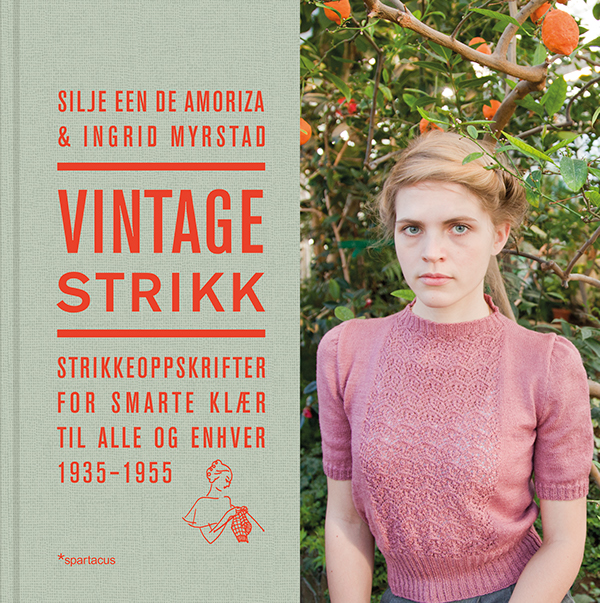 Vintagestrikk: Strikkeoppskrifter for smarte klær til alle og enhver 1935 - 1955 Silje Een de Amoriza & Ingrid Myrstad Spartacus, 2013 ISBN 9788243007772